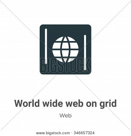 World Wide Web On Grid Glyph Icon Vector On White Background. Flat Vector World Wide Web On Grid Ico