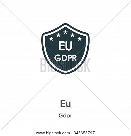 Eu icon isolated on white background from gdpr collection. Eu icon trendy and modern Eu symbol for l