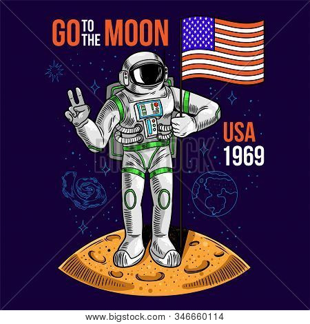 Engraving Cool Dude In Space Suit Astronaut Hold American Usa Flag On Moon The First Flight On Moon