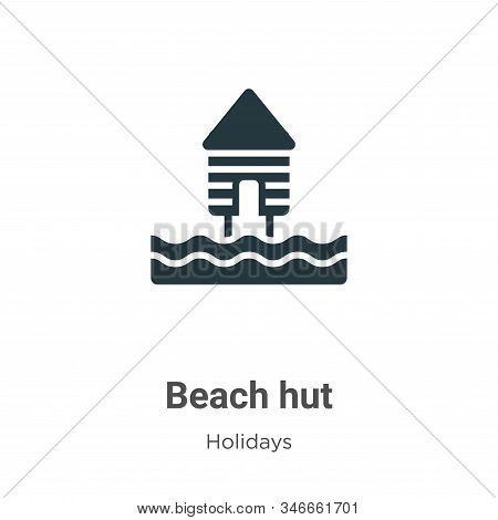 Beach Hut Glyph Icon Vector On White Background. Flat Vector Beach Hut Icon Symbol Sign From Modern