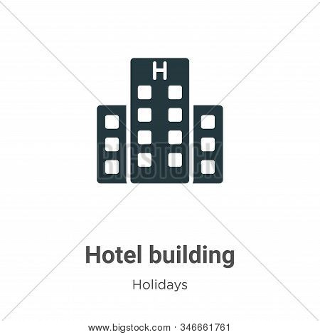 Hotel building icon isolated on white background from holidays collection. Hotel building icon trend