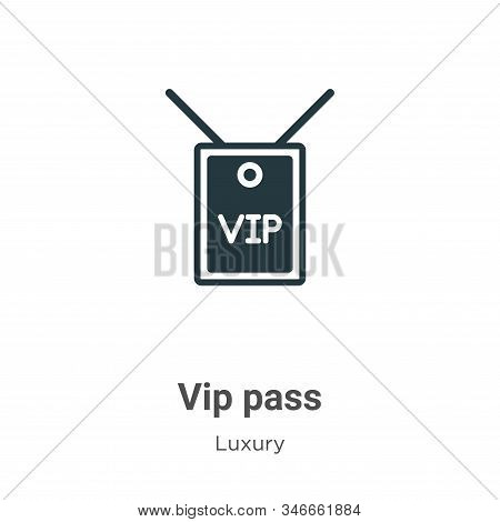 Vip Pass Glyph Icon Vector On White Background. Flat Vector Vip Pass Icon Symbol Sign From Modern Lu