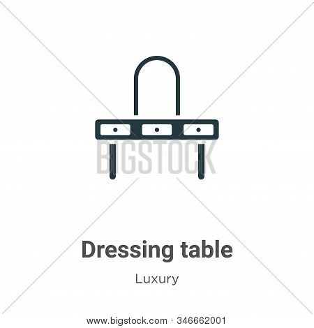 Dressing table icon isolated on white background from luxury collection. Dressing table icon trendy