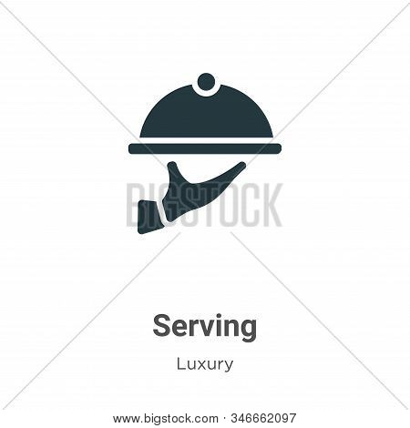 Serving Glyph Icon Vector On White Background. Flat Vector Serving Icon Symbol Sign From Modern Luxu
