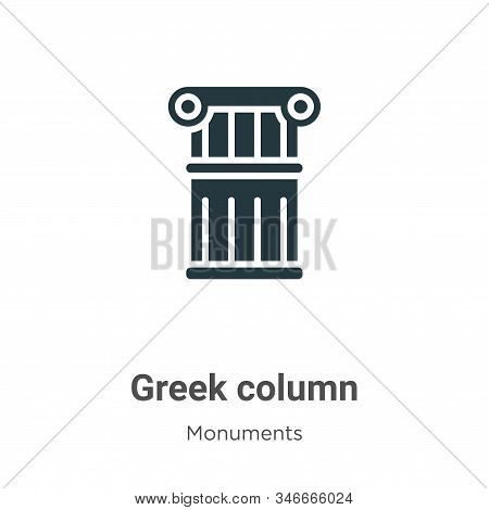 Greek column icon isolated on white background from monuments collection. Greek column icon trendy a