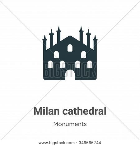 Milan cathedral icon isolated on white background from monuments collection. Milan cathedral icon tr