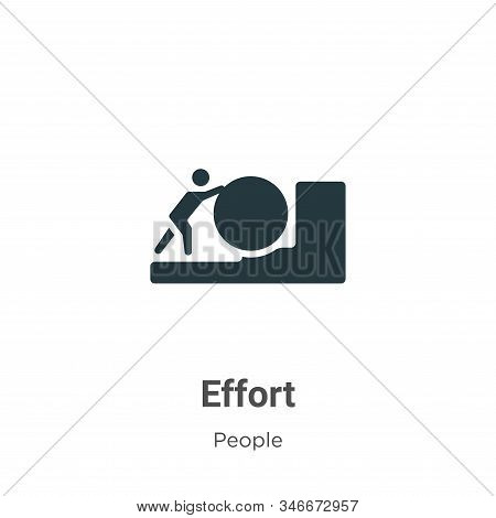 Effort Glyph Icon Vector On White Background. Flat Vector Effort Icon Symbol Sign From Modern People