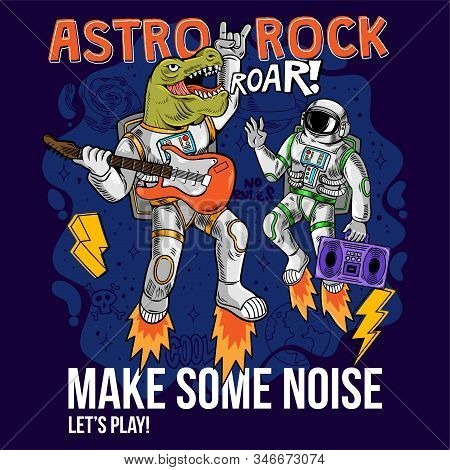 Engraving Two Cool Dude Astronauts Dino T-rex And Spaceman Play Astro Rock On Electric Guitar Betwee