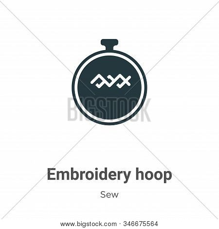 Embroidery Hoop Glyph Icon Vector On White Background. Flat Vector Embroidery Hoop Icon Symbol Sign