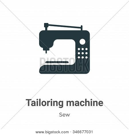 Tailoring Machine Glyph Icon Vector On White Background. Flat Vector Tailoring Machine Icon Symbol S