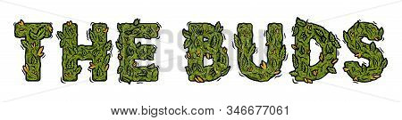 Decorative Green Marijuana Font With Isolated Lettering Design Weed Inscription Natural