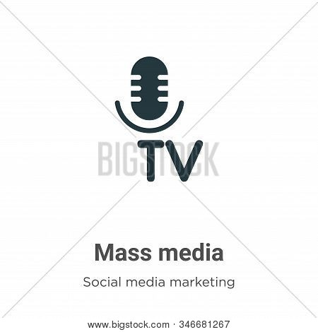 Mass media icon isolated on white background from social media marketing collection. Mass media icon