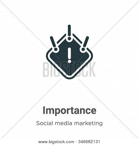 Importance Glyph Icon Vector On White Background. Flat Vector Importance Icon Symbol Sign From Moder