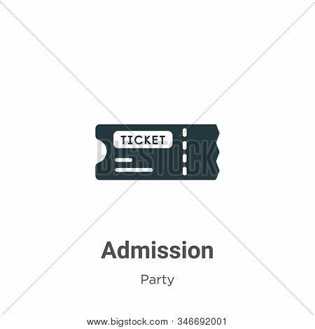 Admission icon isolated on white background from party collection. Admission icon trendy and modern