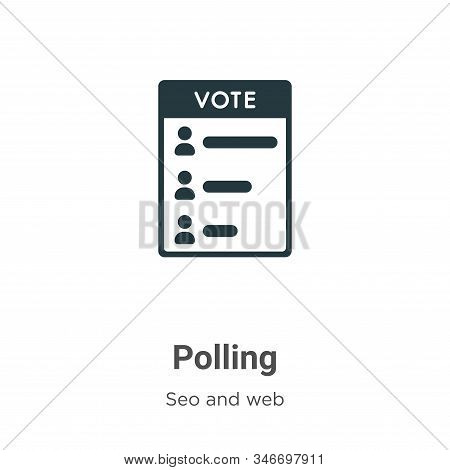 Polling Glyph Icon Vector On White Background. Flat Vector Polling Icon Symbol Sign From Modern Seo