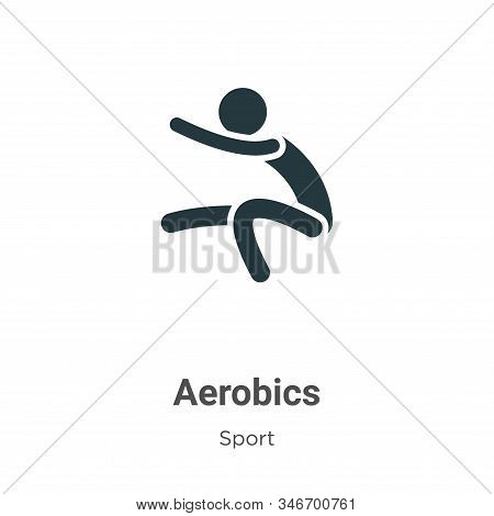 Aerobics Glyph Icon Vector On White Background. Flat Vector Aerobics Icon Symbol Sign From Modern Sp