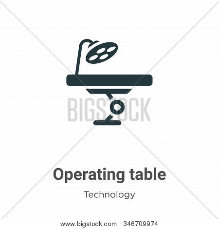 Operating table icon isolated on white background from technology collection. Operating table icon t