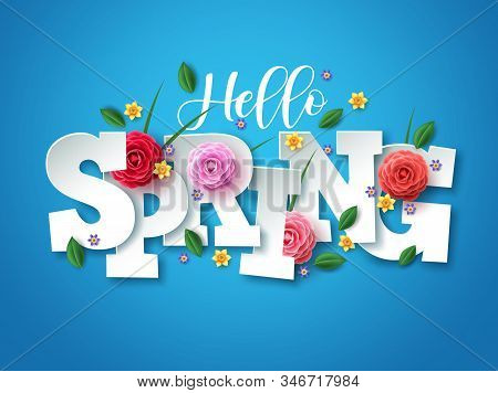 Hello Spring Vector Greetings Design. Spring Text With Colorful Flower Elements Like Camellia, Daffo