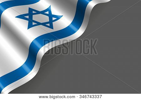 Flag Of Israel Isolated On Grey Background - Vector Illustration For Flag Or Independence Day In Col