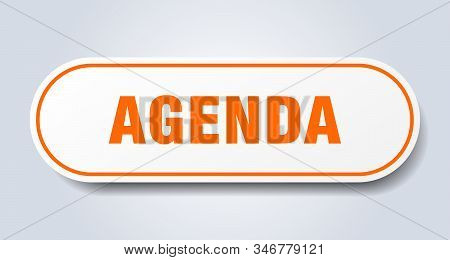Agenda Sign. Agenda Rounded Orange Sticker. Agenda