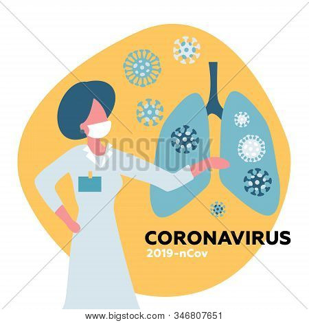 Female Doctor With Medical Face Mask Shows Coronavirus Cov In Lungs. Health And Medicine Concept. Fl