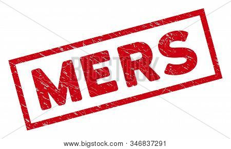 Mers Rectangular Framed Watermark. Red Vector Rectangular Scratched Seal With Mers Text Inside Recta