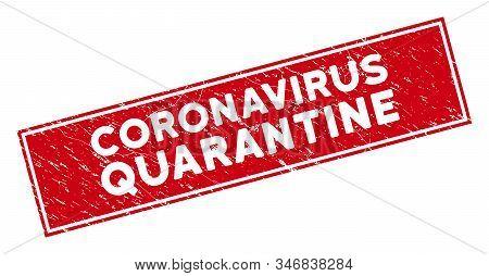 Coronavirus Quarantine Seal Stamp With Frame. Red Vector Rectangular Textured Seal Stamp With Corona