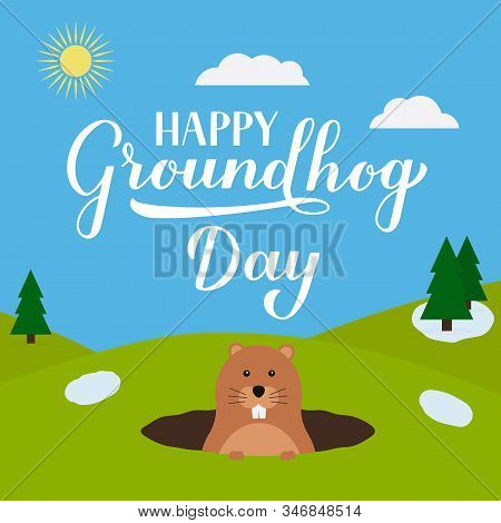 Groundhog Day Vector Illustration With Modern Calligraphy Hand Lettering And Cute Cartoon Groundhog.