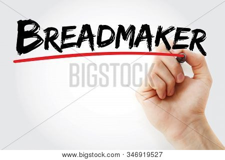 Breadmaker - Text With Marker, Concept Background