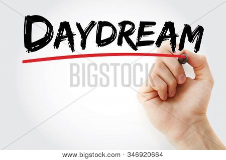 Daydream - Text With Marker, Concept Background