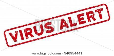 Virus Alert Rectangular Framed Seal Stamp. Red Vector Rectangular Textured Stamp With Virus Alert Ph