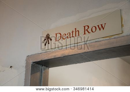 Sign Above A Door Indicating Death Row