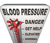 Blood Pressure words on a thermometer measuring your hypertension, with level rising past normal, elevated and danger to burst at maximum point poster