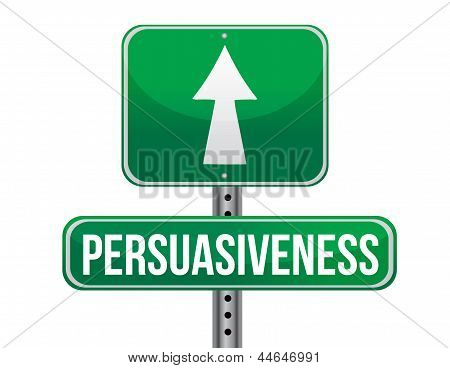 Persuasiveness Road Sign Illustration Design