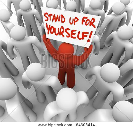 Stand Up For Yourself Person Holding Sign Rights Justice