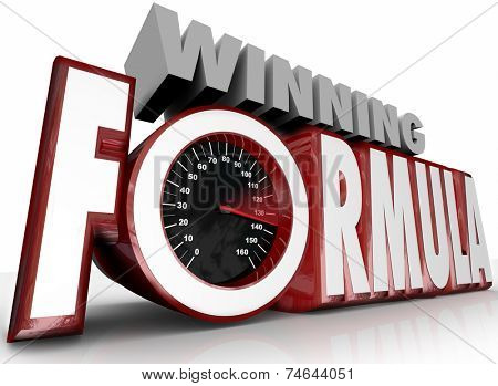 Winning Formula 3d words and speedometer showing you have the best plan or strategy to beat your competition