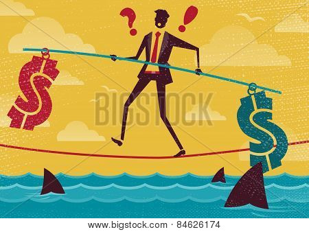 Businessman Walks The Financial Tightrope.