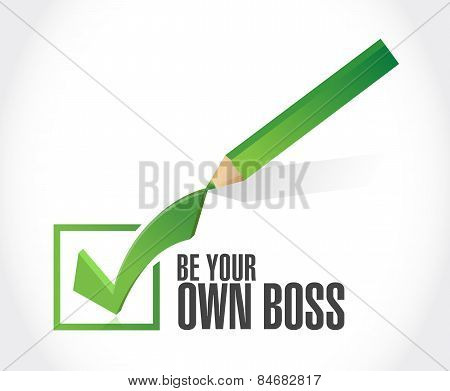 Be Your Own Boss Check Mark Illustration Design