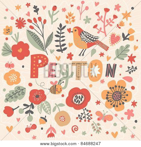 Bright card with beautiful name Peyton in poppy flowers, bees and butterflies. Awesome female name design in bright colors. Tremendous vector background for fabulous designs