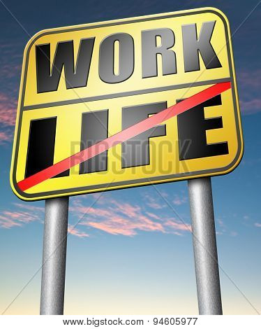 life work balance importance of career versus family leisure time and friends avoid burnout mental health stress free test road sign icon