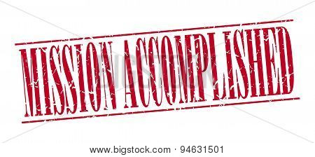 mission accomplished red grunge vintage stamp isolated on white background poster