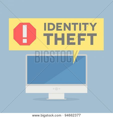 minimalistic illustration of a monitor with a Identity Theft alert speech bubble, eps10 vector