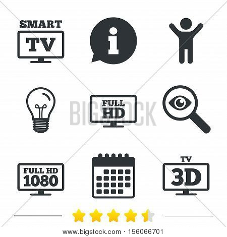 Smart TV mode icon. Widescreen symbol. Full hd 1080p resolution. 3D Television sign. Information, light bulb and calendar icons. Investigate magnifier. Vector