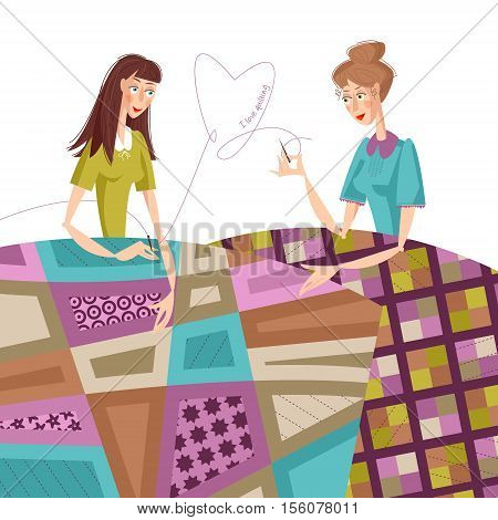 Two women make quilts. Patchwork. I love quilting. Vector illustration.