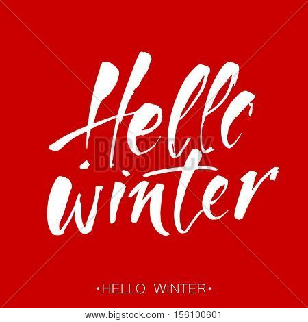 HELLO WINTER. Hand drawn winter concept. Design template of poster, print, clothing design. Vector template.