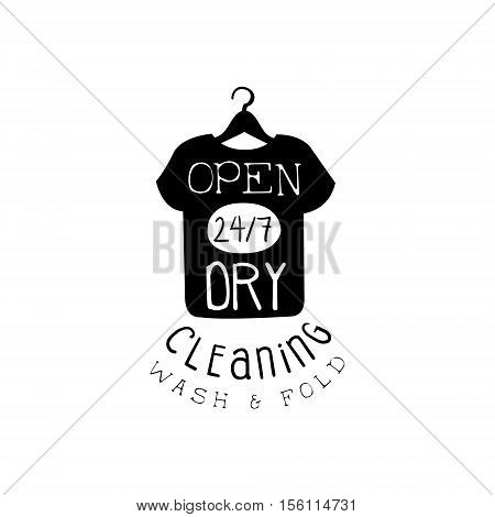 Black And White Sign For The Laundry And Dry Cleaning Service With T-shirt Silhouette Open Twenty Four Hours Seven Days A Week. Vector Clothes Washing Service Template Logo With Calligraphic Text, Wash And Fold Stamp Collection.