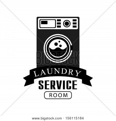 Black And White Sign For The Laundry And Dry Cleaning Service With Dark Color Washing Machine. Vector Clothes Washing Service Template Logo With Calligraphic Text, Wash And Fold Stamp Collection.
