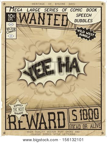 Yee Ha. Retro poster in style of times the Wild West. Comic speech bubble with speed lines and 3D explosion.