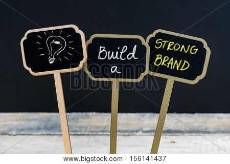 Concept Message Build A Strong Brand And Light Bulb As Symbol For Idea