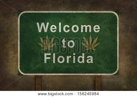 Welcome to Florida with cannabis leaf road sign illustration with distressed foreboding background